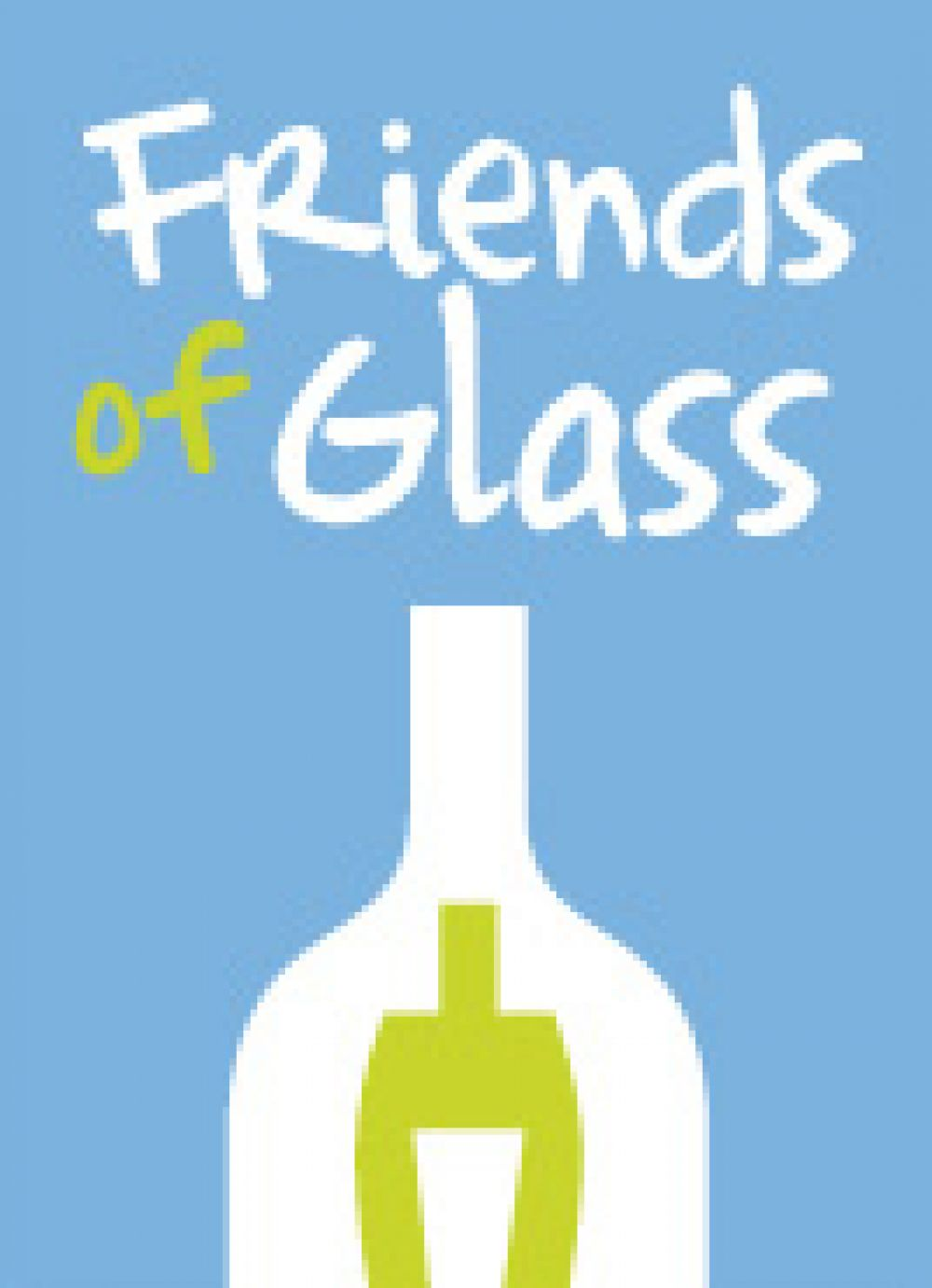 WIM & Friends of Glass: Pass the Bottle Campaign